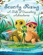 Seacity Rising: A Tale of Unwatery Adventures