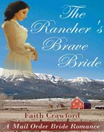 The Rancher's Brave Bride