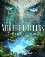 Northfighters: The View From the Chrystallis