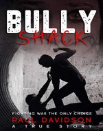 Bully Shack: A Compelling Story About Fighting